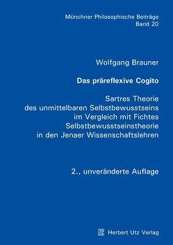 Das präreflexive Cogito von Brauner,  Wolfgang