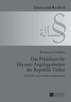 Das Präsidium für Diyanet-Angelegenheiten der Republik Türkei von Uslubas,  Ramazan