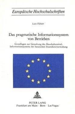 Das pragmatische Informationssystem von Betrieben von Fähser,  Lutz