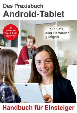 Das Praxisbuch Android-Tablet für Einsteiger von Gievers,  Rainer