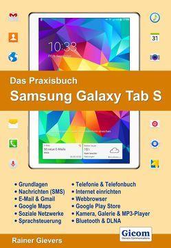 Das Praxisbuch Samsung Galaxy Tab S – Handbuch für Einsteiger