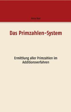 Das Primzahlen-System von Vaal,  Anna