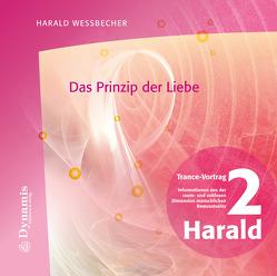 Das Prinzip der Liebe von Wessbecher,  Harald