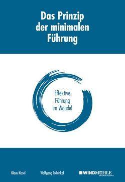 Das Prinzip der minimalen Führung von Kissel,  Klaus, Tschinkel,  Wolfgang