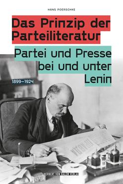 Das Prinzip der Parteiliteratur von Poerschke,  Hans