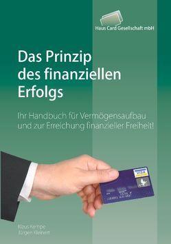 Das Prinzip des finanziellen Erfolgs von Kempe,  Klaus, Kleinert,  Jürgen