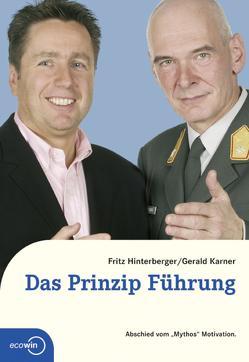 Das Prinzip Führung von Hinterberger,  Friedrich, Karner,  Gerald