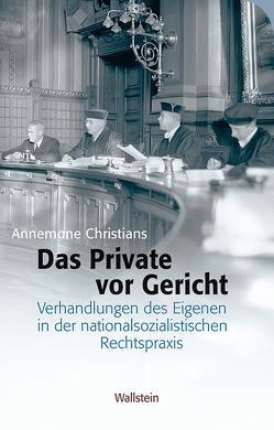 Das Private vor Gericht von Christians,  Annemone