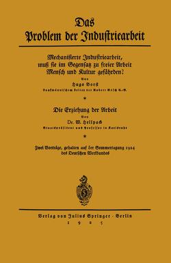 Das Problem der Industriearbeit von Borst,  Hugo, Hellpach,  W.