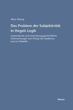Das Problem der Subjektivität in Hegels Logik von Düsing,  Klaus