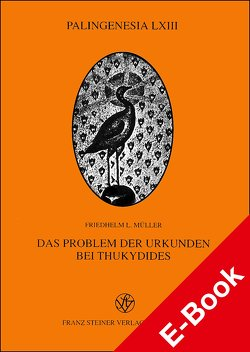 Das Problem der Urkunden bei Thukydides von Müller,  Friedhelm L
