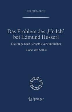 Das Problem des ,Ur-Ich' bei Edmund Husserl von Taguchi,  Shigeru