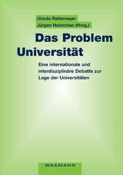 Das Problem Universität von Helmchen,  Jürgen, Reitemeyer,  Ursula