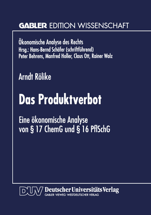 Das Produktverbot von Rölike,  Arndt