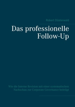 Das professionelle Follow-Up von Düsterwald,  Robert