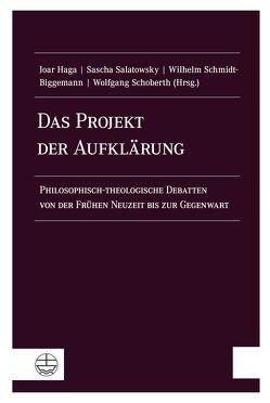 Das Projekt der Aufklärung von Haga,  Joar, Salatowsky,  Sascha, Schmidt-Biggemann,  Wilhelm, Schoberth,  Wolfgang