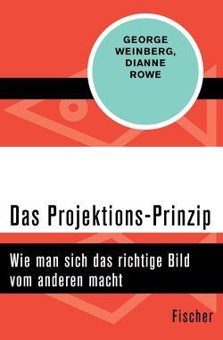 Das Projektions-Prinzip von Balkenhol,  Marion, Rowe,  Dianne, Weinberg,  George