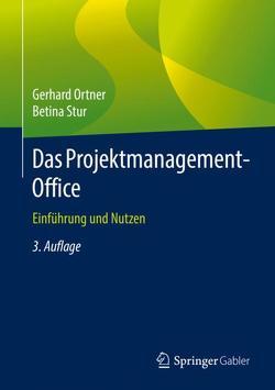 Das Projektmanagement-Office von Ortner,  Gerhard, Stur,  Betina