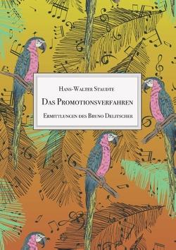 Das Promotionsverfahren von Staudte,  Hans-Walter
