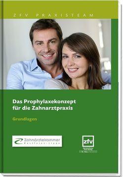 Das Prophylaxekonzept für die Zahnarztpraxis von Zahnärztekammer Westfalen-Lippe