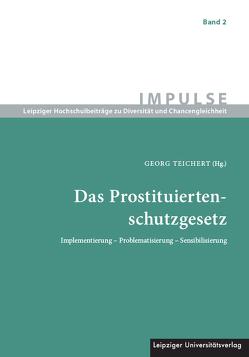 Das Prostituiertenschutzgesetz von Teichert,  Georg