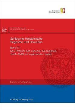 Das Protokoll des Lübecker Domkapitels 1544 – 1549 mit ergänzenden Texten von Prange,  Wolfgang