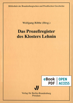 Das Prozeßregister des Klosters Lehnin von Ribbe,  Wolfgang