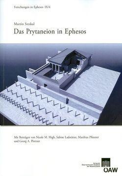 Das Prytaneion in Ephesos von Beck-Brandt,  Barbara, Pülz,  Andrea M., Steskal,  Martin
