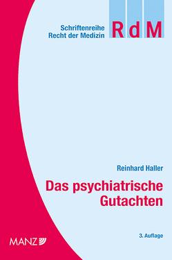 Das psychiatrische Gutachten von Haller,  Reinhard