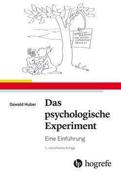 Das psychologische Experiment von Huber,  Oswald