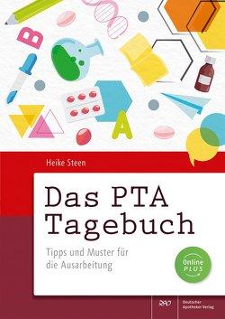 Das PTA Tagebuch von Steen,  Heike