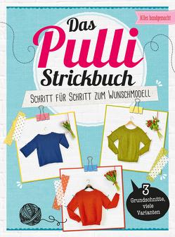Das Pulli-Strickbuch
