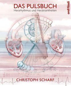 Das Pulsbuch von Scharf,  Christoph
