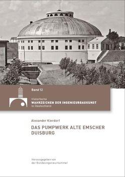 Das Pumpwerk Alte Emscher Duisburg von Kierdorf,  Alexander