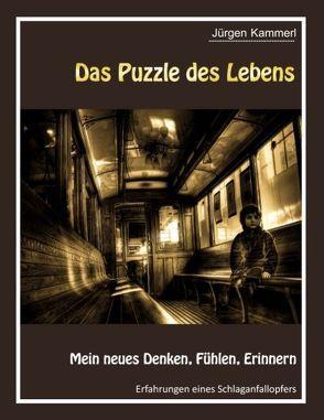 Das Puzzle des Lebens – Band 2 von Kammerl,  Jürgen