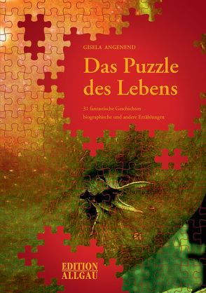 Das Puzzle des Lebens von Angenend,  Gisela