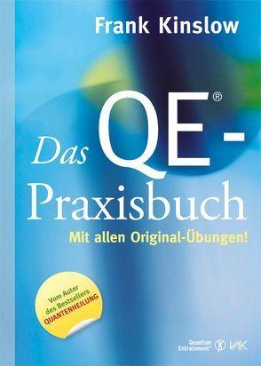 Das QE®-Praxisbuch von Brandt,  Beate, Kinslow,  Frank