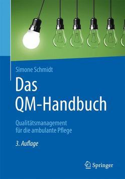 Das QM-Handbuch von Schmidt,  Simone