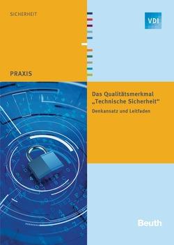 """Das Qualitätsmerkmal """"Technische Sicherheit"""" – Buch mit E-Book"""
