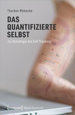 Das quantifizierte Selbst von Mämecke,  Thorben