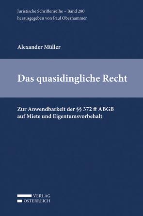 Das quasidingliche Recht von Müller,  Alexander