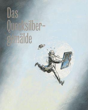 Das Quecksilbergemälde von Gnehm,  Matthias, Lüthi,  Sonja