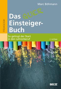 Das Quereinsteiger-Buch von Böhmann,  Marc