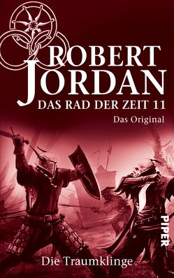 Das Rad der Zeit 11. Das Original von Decker,  Andreas, Jordan,  Robert