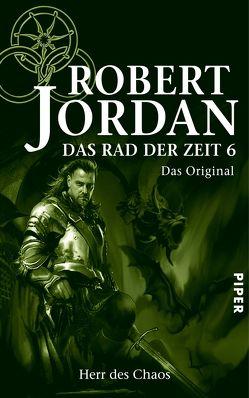 Das Rad der Zeit 6. Das Original von Jordan,  Robert, König,  Karin, Luserke,  Uwe