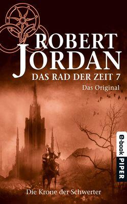 Das Rad der Zeit 7. Das Original von Jordan,  Robert, König,  Karin