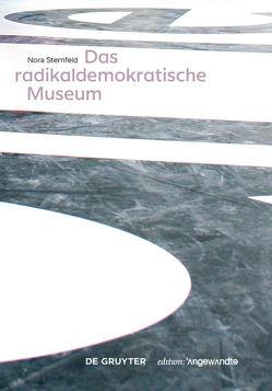 Das radikaldemokratische Museum von Sternfeld,  Nora