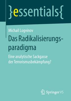 Das Radikalisierungsparadigma von Logvinov,  Michail