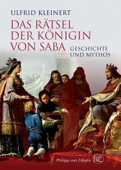Das Rätsel der Königin von Saba von Kleinert,  Ulfrid