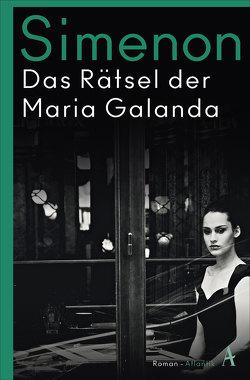 Das Rätsel der Maria Galanda von Simenon,  Georges, Wachinger,  Kristian